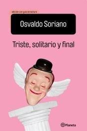 TRISTE SOLITARIO Y FINAL Ed.Escolar