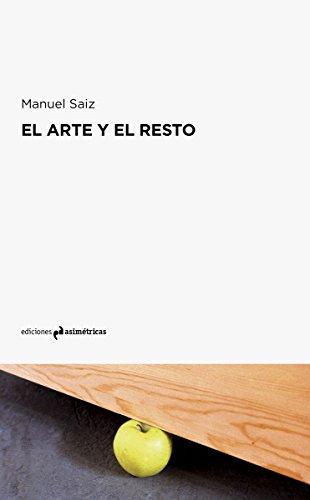 EL ARTE Y EL RESTO por Manuel Saiz
