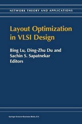[(Layout Optimization in VLSI Design )] [Author: Bing Lu] [Nov-2010]