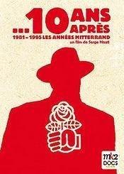 10-ans-apres-1981-1995-les-annees-mitterand