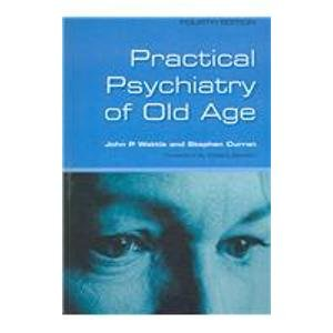 practical-psychiatry-of-old-age-fourth-edition