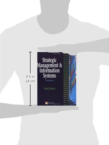 Strategic Management and Information Systems:An Integrated Approach