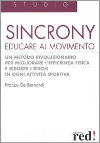 Sincrony. Educare al movimento. Ediz. illustrata