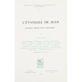 L'evangile De Jean Sources, Redaction, Theologie