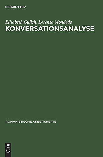 Konversationsanalyse (Romanistische Arbeitshefte, Band 52)