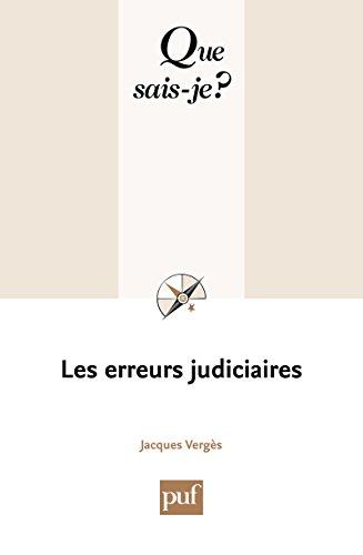 Les erreurs judiciaires: « Que sais-je ? » n° 3...