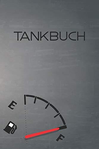 Tankbuch: Tankvorgänge einfach Dokumentieren - 120 Seiten tabellarische Aufzeichnungsvorlagen (Geschenk-karten Automotive)