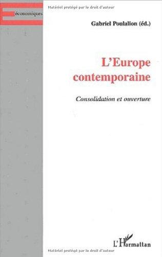 L'Europe contemporaine. Consolidation et ouverture par Gabriel Poulalion, Collectif