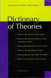 Dictionary of Theories by Jennifer Bothamley (2002-08-02)