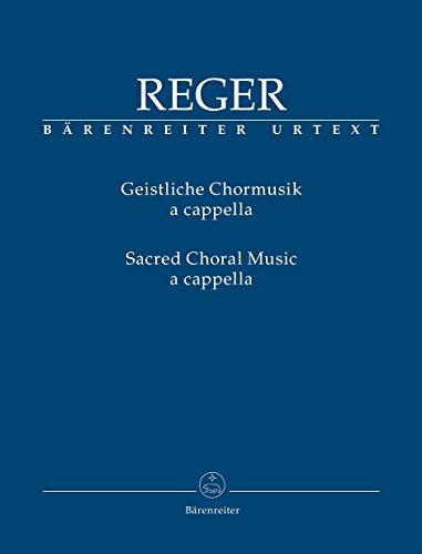 Geistliche Chormusik a cappella (für gemischten Chor SATB). Chorpartitur, Sammelband, Urtextausgabe