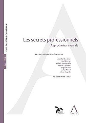 Les secrets professionnels. Approche transversale