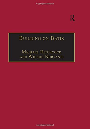 Building on Batik: The Globalization of a Craft Community (University of North London Voices in Development Management)