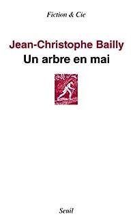 Un arbre en mai par Jean-Christophe Bailly