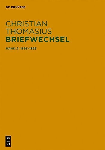 Christian Thomasius: Briefwechsel: Briefe 1693–1698