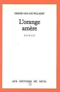 "Afficher ""L'Orange amère"""