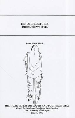 [(Hindi Structures: Intermediate Level, with Drills, Exercises, and Key)] [By (author) Peter Edwin Hook] published on (August, 1999)