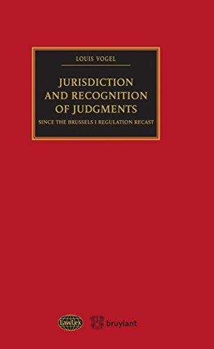 Jurisdiction and Recognition of judgements since Brussel I Regulation Recast