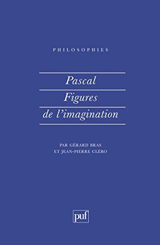 Pascal : Figures de l'imagination
