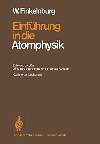Einführung in die Atomphysik (German Edition)