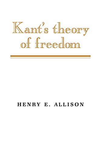 Kant's Theory of Freedom (English Edition) (E Henry Allison)