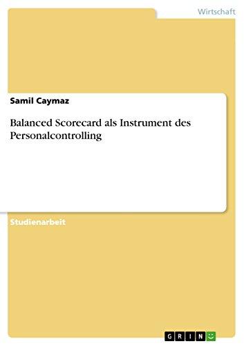 Balanced Scorecard als Instrument des Personalcontrolling