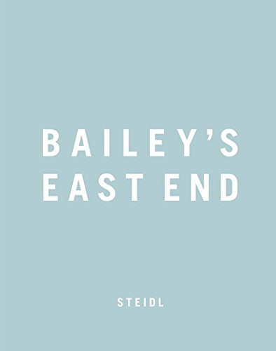 Bailey's East End by David Bailey (15-Sep-2014) Paperback