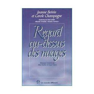 DELETE - Regard Au-dessus Des Nuages - Joanne Boivin, Carole Champagne