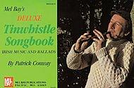 DELUXE TINWHISTLE SONGBOOK  PARTITURAS PARA PITO IRLANDES