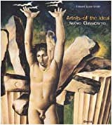 Artist of the Ideal. La vita e le opere (Cataloghi di mostre. Arte)