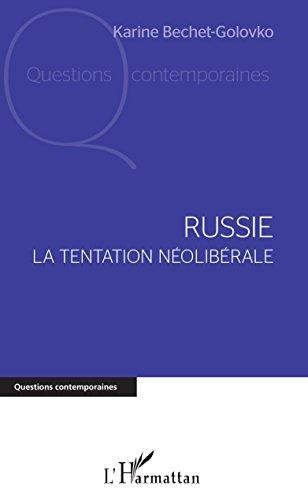 Russie. La tentation néolibérale
