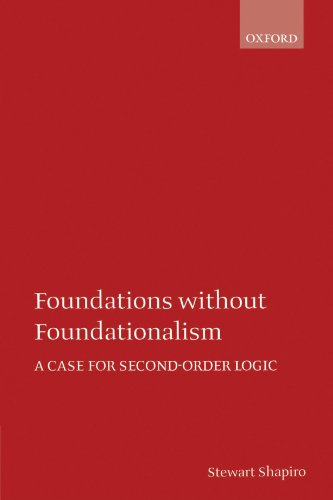 foundations-without-foundationalism-a-case-for-second-order-logic
