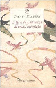 Lettere di giovinezza all'amica inventata