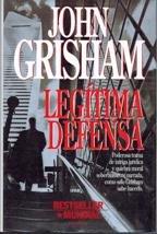 Legitima Defensa por John Grisham