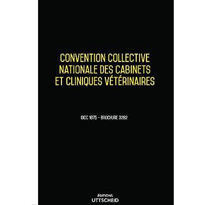 Convention collective nationale des cabinets et cliniques vétérinaires 2019 + grille de salaire