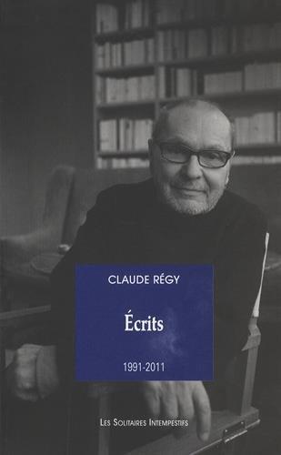 Ecrits : 1991-2011 par Claude Régy