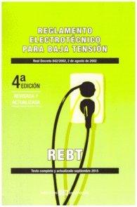 Reglamento Electrotécnico para Baja Tensión: Real decreto 842/2002, 2 de agosto de 2002 (Colección Textos Legales)