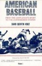 American Baseball (American Baseball Series) by Voigt, David Quentin (1983) Hardcover