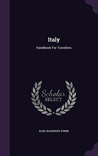 Italy: Handbook For Travellers
