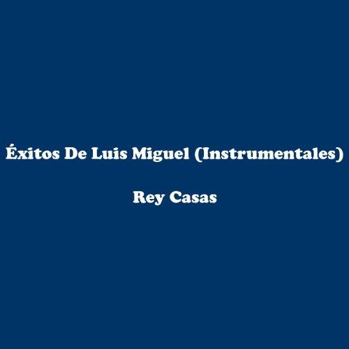 Éxitos De Luis Miguel (Instrumentales)
