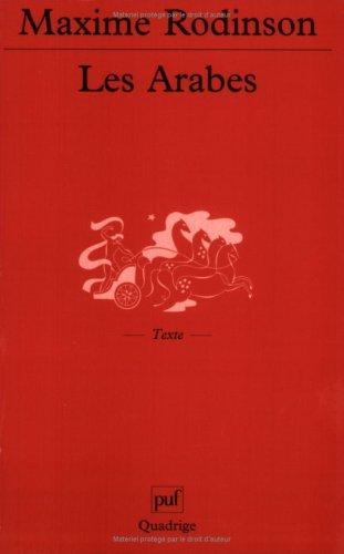 Les Arabes par Maxime Rodinson