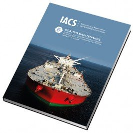 Coating Maintenance- Guidelines for Coating Maintenance & Repairs for Ballast Tanks and Combined Cargo/Ballast Tanks on Oil Tankers (IACS Rec 87) Rec Navigation