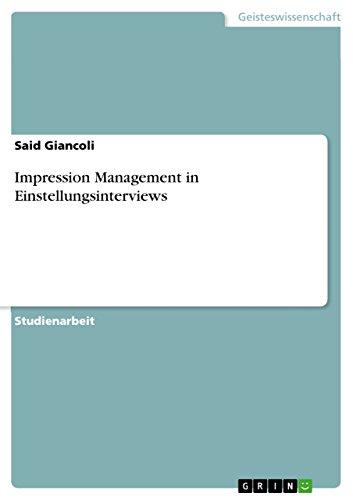 Impression Management in  Einstellungsinterviews