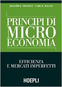 Principi di microeconomia. Efficienza e mercati imperfetti