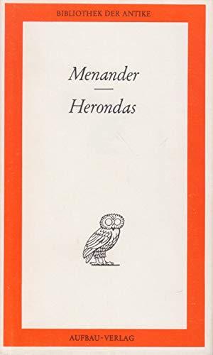 Menander / Herondas: Werke in einem Band. Aus dem Griechischen von Kurt und Ursula Treu.