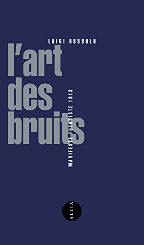 L'art des bruits