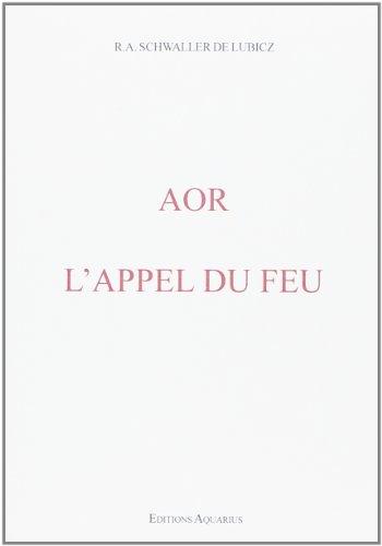 Aor - l'Appel du Feu par René Aor Schwaller de Lubícz