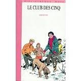 Le club des cinq - Hachette - 01/10/1992