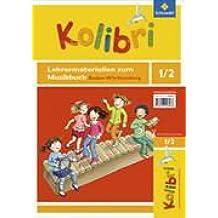 Kolibri 1/2. Lehrermaterialien. BW, Grundschulen Baden-Württemberg