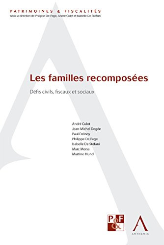 Les familles recomposées: Défis civils, fiscaux et sociaux (Droit belge) (Patrimoines & fiscalités) par André Culot (dir.)