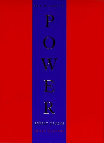 The 48 Laws Of Power (A Joost Elffers production) by Robert Greene (1998-12-10)